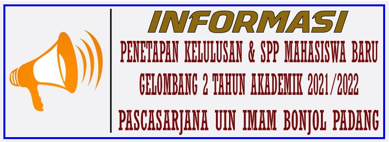 PENETAPAN KELULUSAN DAN SPP MAHASISWA BARU PASCASARJANA GELOMBANG II TAHUN 2021